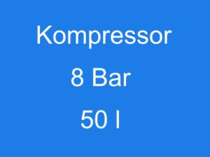 Kompressor 8 bar 50 l